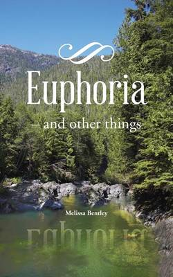 Euphoria: - And Other Things (Paperback)