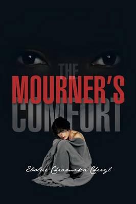The Mourner's Comfort (Paperback)