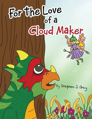 For the Love of a Cloud Maker (Paperback)