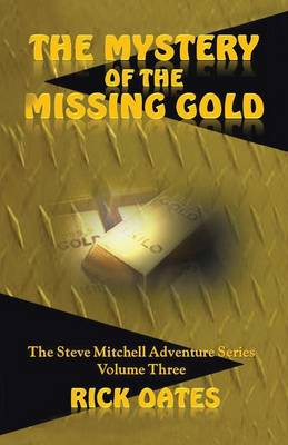 The Mystery of the Missing Gold (Paperback)