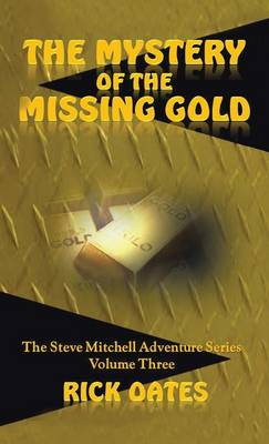 The Mystery of the Missing Gold (Hardback)
