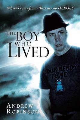 The Boy Who Lived (Paperback)