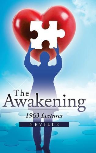 The Awakening: 1963 Lectures (Hardback)