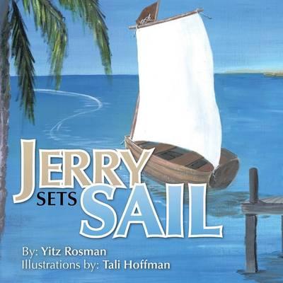 Jerry Sets Sail (Paperback)