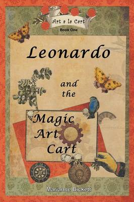Leonardo and the Magic Art Cart: Art a la Cart (Paperback)