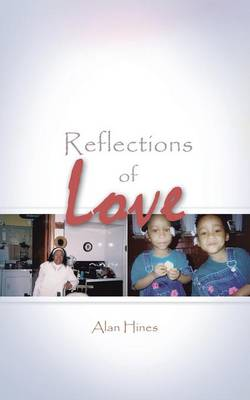 Reflections of Love (Paperback)