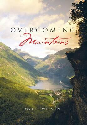 Overcoming the Mountains (Hardback)