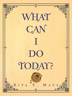 What Can I Do Today? (Paperback)