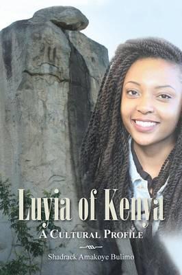 Luyia of Kenya: A Cultural Profile (Paperback)