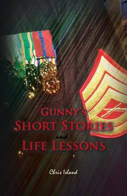 Gunny's Short Stories and Life Lessons (Paperback)