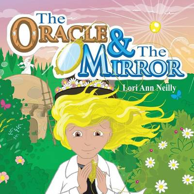 The Oracle & the Mirror (Paperback)