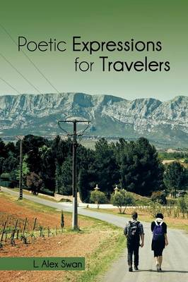 Poetic Expressions for Travelers (Paperback)