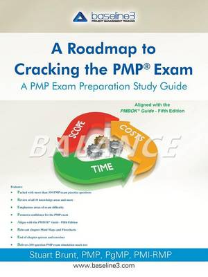 Roadmap to Cracking the Pmp (R) Exam: A Pmp Exam Preparation Study Guide (Paperback)
