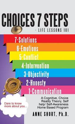 Choices 7 Steps Life Lessons 101 (Hardback)