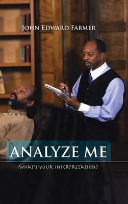 Analyze Me: What's Your Interpretation? (Hardback)