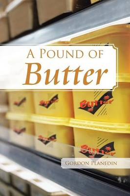 A Pound of Butter (Paperback)