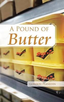 A Pound of Butter (Hardback)