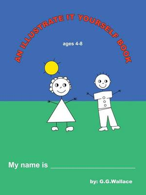 An Illustrate It Yourself Book (Paperback)
