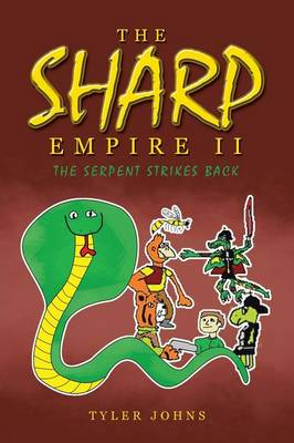 The Sharp Empire II: The Serpent Strikes Back (Paperback)