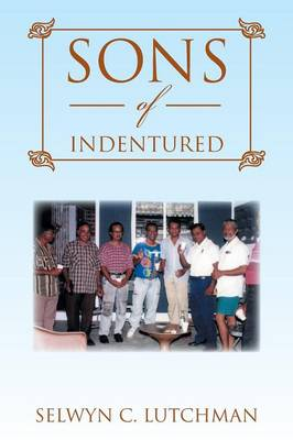 Sons of Indentured (Paperback)