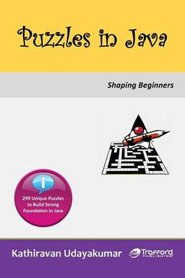 Puzzles in Java: Shaping Beginners (Paperback)