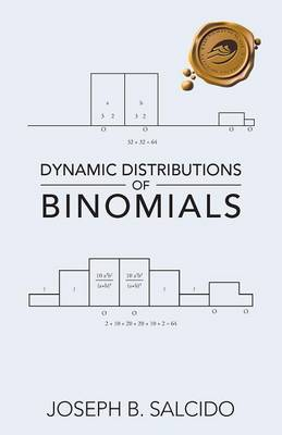 Dynamic Distributions of Binomials (Paperback)