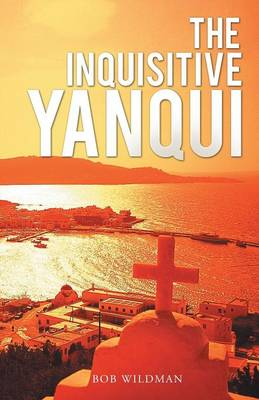 The Inquisitive Yanqui (Paperback)