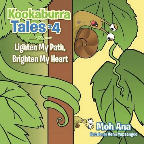 Kookaburra Tales # 4: Lighten My Path, Brighten My Heart (Paperback)
