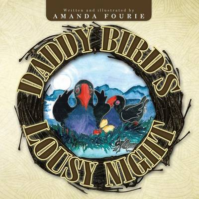 Daddy Bird's Lousy Night (Paperback)