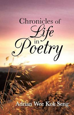 Chronicles of Life in Poetry (Paperback)