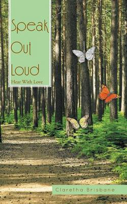 Speak Out Loud: Hear with Love (Paperback)