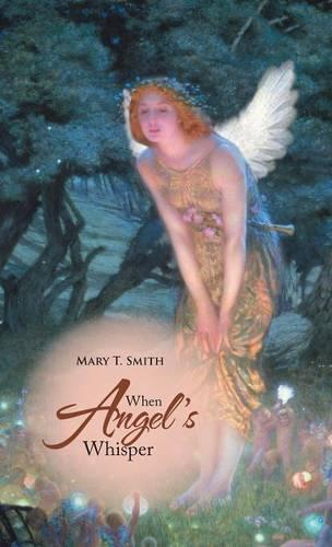When Angel's Whisper (Hardback)