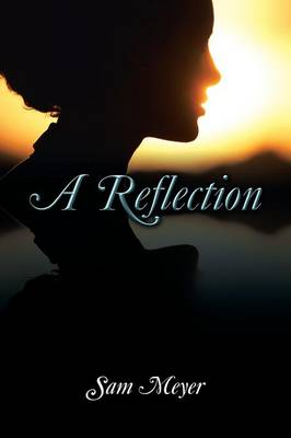 A Reflection (Paperback)