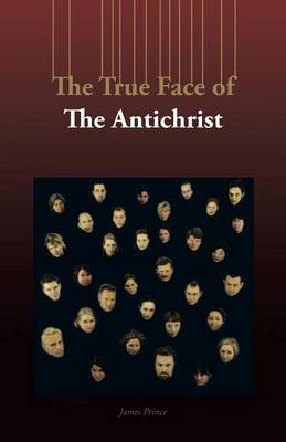 The True Face of the Antichrist (Paperback)
