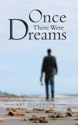 Once There Were Dreams (Hardback)