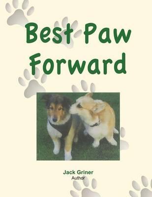 Best Paw Forward (Paperback)