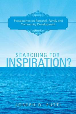 Searching for Inspiration?: Perspectives on Personal, Family and Community Development (Paperback)