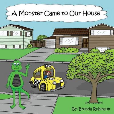 A Monster Came to Our House (Paperback)