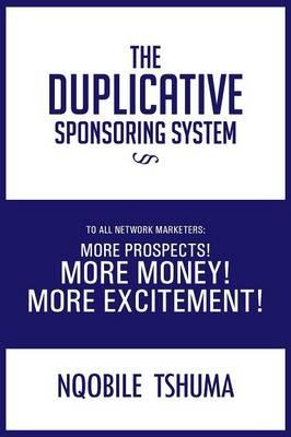 The Duplicative Sponsoring System (Paperback)