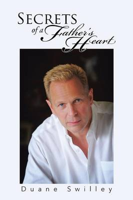 Secrets of a Father's Heart (Paperback)