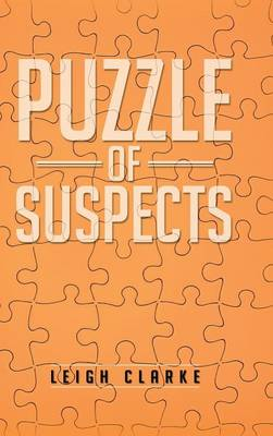 Puzzle of Suspects (Hardback)