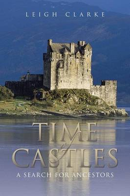 Time of Castles: A Search for Ancestors (Paperback)