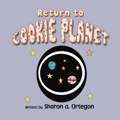 Return to Cookie Planet (Paperback)