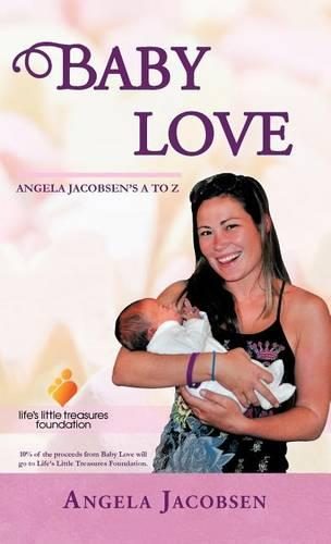 Baby Love: Angela Jacobsen's A to Z (Hardback)