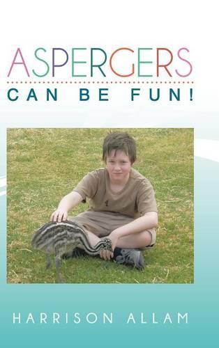 Aspergers Can Be Fun! (Hardback)