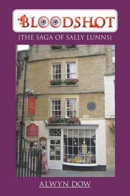 Bloodshot: {The Saga of Sally Lunns} (Paperback)