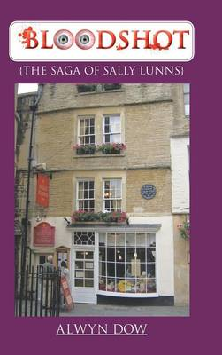 Bloodshot: {The Saga of Sally Lunns} (Hardback)
