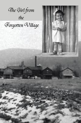 The Girl from the Forgotten Village (Paperback)