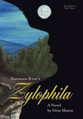 Karmann Krist's Zylophila (Hardback)
