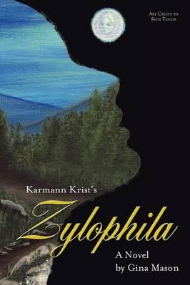 Karmann Krist's Zylophila (Paperback)